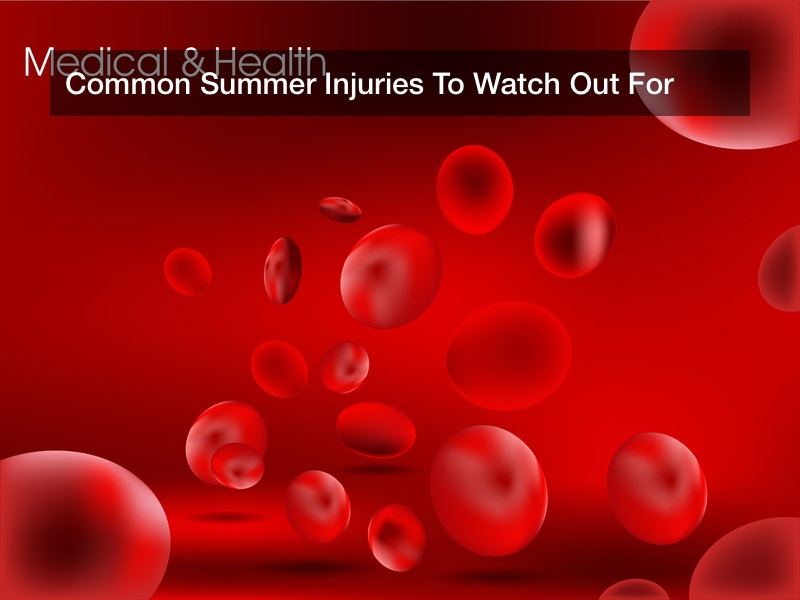 Common Summer Injuries To Watch Out For