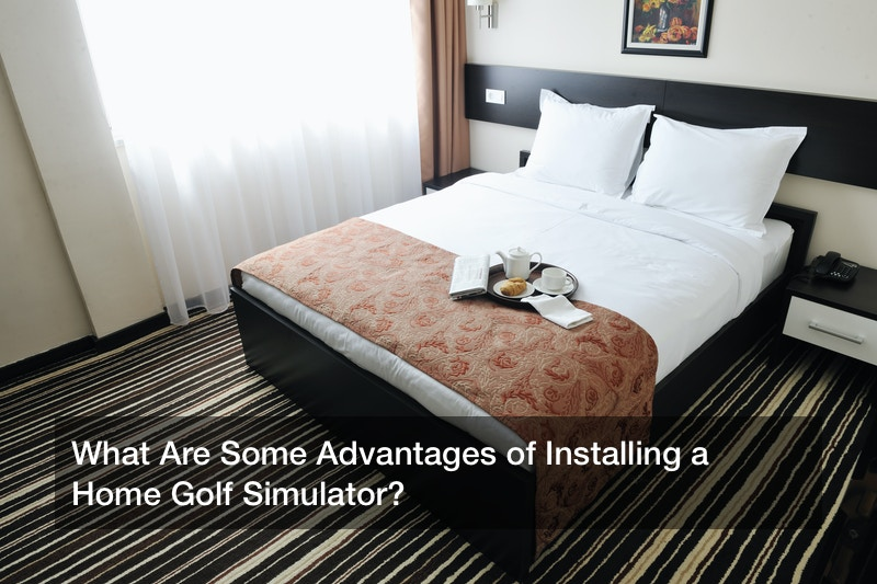 What Are Some Advantages of Installing a Home Golf Simulator?