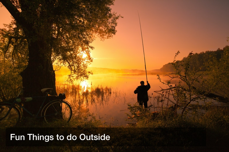 Fun Things to do Outside